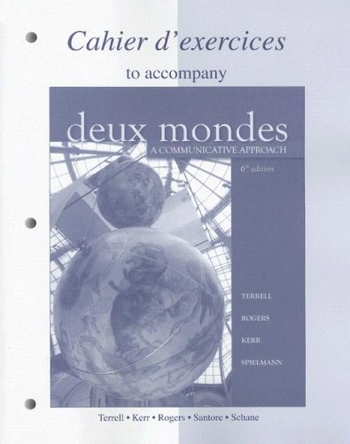 Deux Mondes A Communicative Approach 6th 2009 edition cover