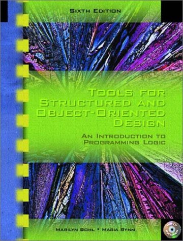Tools for Structured and Object-Oriented Design  6th 2003 9780130494986 Front Cover