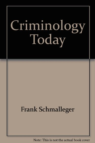 CRIMINOLOGY TODAY >ANNOT.INSTR N/A 9780135134986 Front Cover
