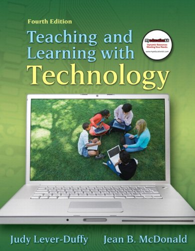 Teaching and Learning with Technology  4th 2011 edition cover