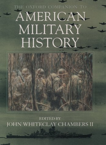 Oxford Companion to American Military History   1999 (Reprint) edition cover