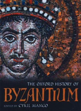 Oxford History of Byzantium   2002 edition cover