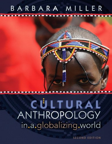 Cultural Anthropology in a Globalizing World  2nd 2010 edition cover