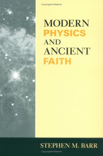 Modern Physics and Ancient Faith  N/A 9780268021986 Front Cover