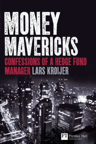 Money Mavericks Confessions of a Hedge Fund Manager  2010 (Revised) 9780273731986 Front Cover