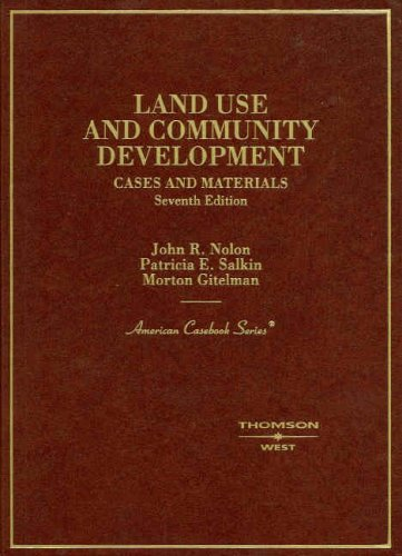 Land Use and Community Development Cases and Materials 7th 2008 (Revised) edition cover