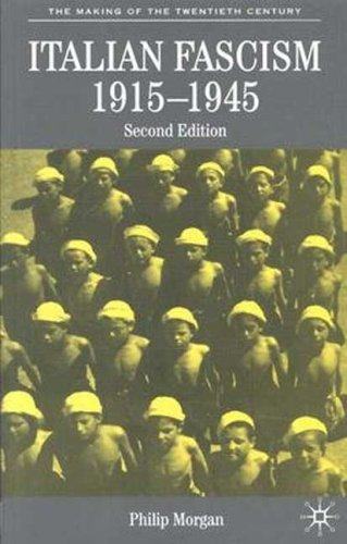 Italian Fascism, 1915-1945  2nd 2004 (Revised) 9780333949986 Front Cover