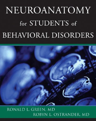 Neuroanatomy for Students of Behavioral Disorders   2008 edition cover