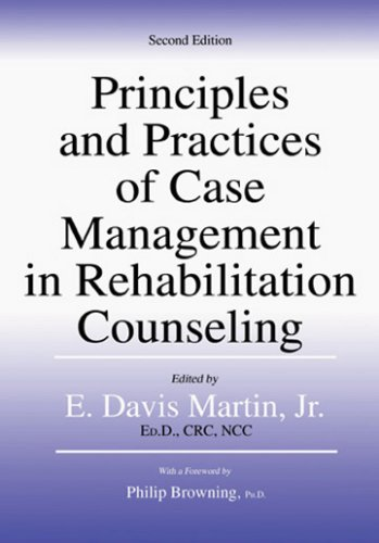 Principles and Practices of Case Management in Rehabilitation Counseling 2nd 2007 edition cover