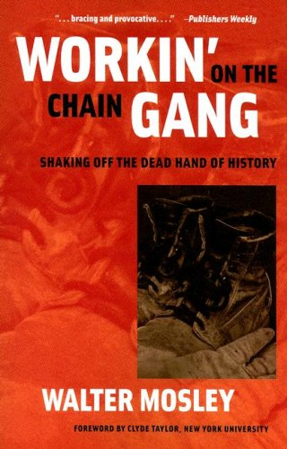 Workin' on the Chain Gang Shaking off the Dead Hand of History  2006 edition cover