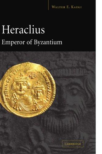 Heraclius, Emperor of Byzantium   2007 edition cover