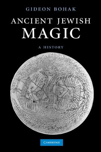 Ancient Jewish Magic A History  2011 edition cover