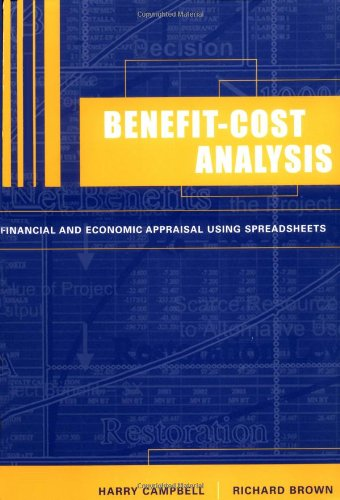 Benefit-Cost Analysis Financial and Economic Appraisal Using Spreadsheets  2003 9780521528986 Front Cover