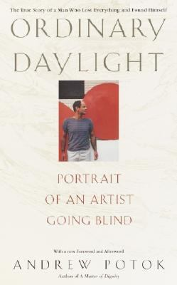 Ordinary Daylight Portrait of an Artist Going Blind  2003 9780553381986 Front Cover