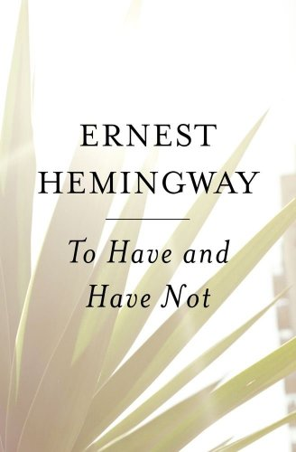 To Have and Have Not   1962 edition cover