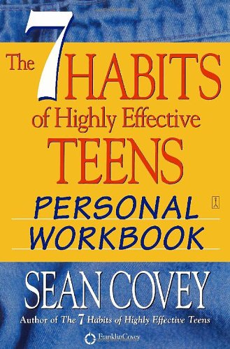 7 Habits of Highly Effective Teens Personal Workbook   2004 (Workbook) 9780743250986 Front Cover