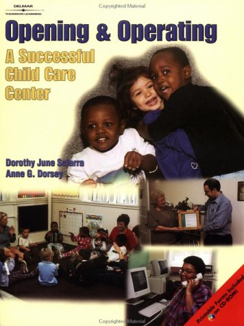 Opening and Operating a Successful Child Care Center   2002 edition cover