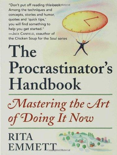 Procrastinator's Handbook Mastering the Art of Doing It Now  2000 edition cover