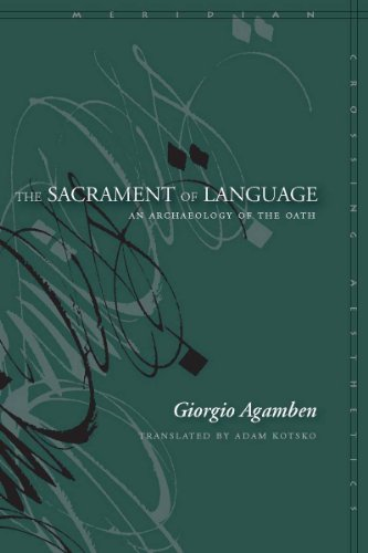 Sacrament of Language An Archaeology of the Oath  2010 edition cover