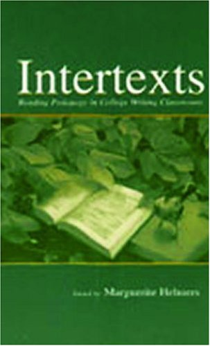 Intertexts Reading Pedagogy in College Writing Classrooms  2002 edition cover