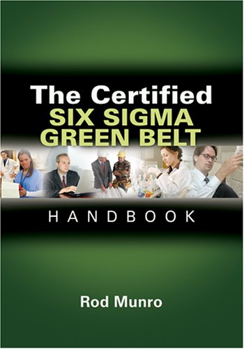 Certified Six Sigma Green Belt Handbook  2007 edition cover