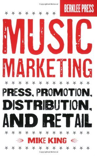 Music Marketing Press, Promotion, Distribution, and Retail  2009 edition cover