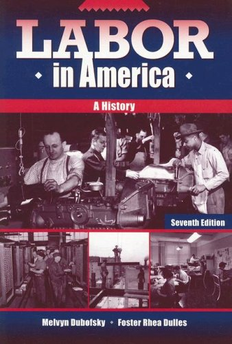 Labor in America A History 7th 2004 edition cover