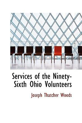 Services of the Ninety-Sixth Ohio Volunteers  2009 edition cover