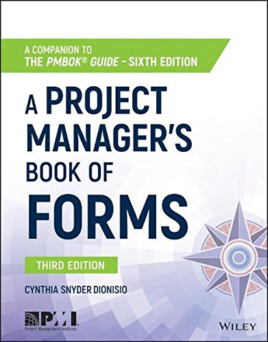 Project Manager's Book of Forms A Companion to the PMBOK Guide 3rd 2017 9781119393986 Front Cover