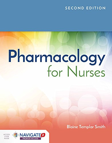 Pharmacology for Nurses  2nd 2020 (Revised) 9781284141986 Front Cover