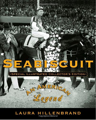 Seabiscuit An American Legend  2003 (Collector's) 9781400060986 Front Cover