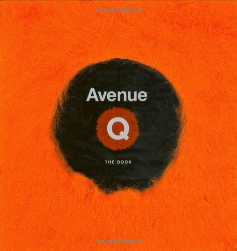 Avenue Q The Book  2007 9781401302986 Front Cover