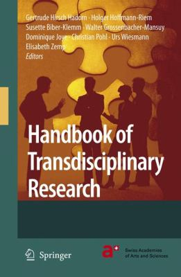 Handbook of Transdisciplinary Research   2008 9781402066986 Front Cover