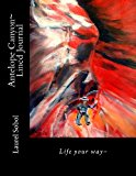 Antelope Canyon~ Lined Journal  N/A 9781490962986 Front Cover
