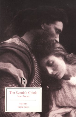 The Scottish Chiefs: A Romance  2007 9781551115986 Front Cover