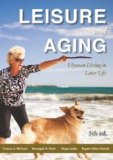 Leisure and Aging Ulyssean Living in Later Life  2013 edition cover