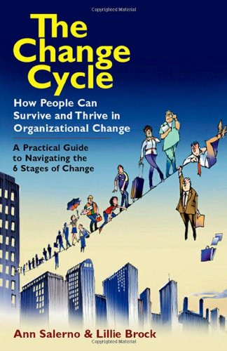 Change Cycle How People Can Survive and Thrive in Organizational Change  2008 edition cover
