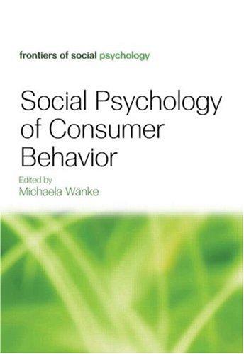 Social Psychology of Consumer Behavior   2009 edition cover