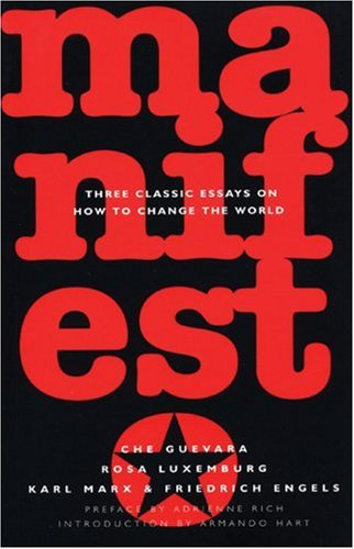 Manifesto Three Classic Essays on How to Change the World  2004 (Revised) edition cover