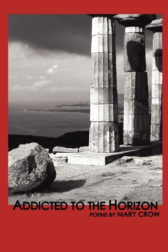 Addicted to the Horizon   2012 9781936370986 Front Cover