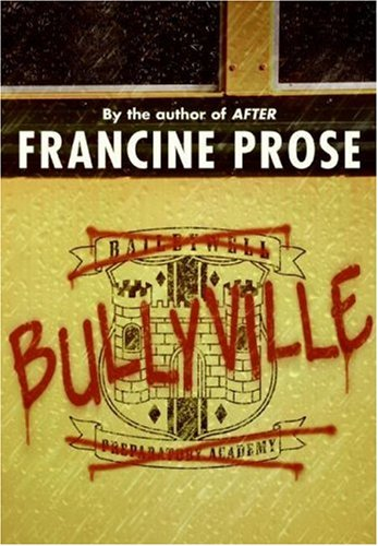 Bullyville   2007 9780060574987 Front Cover