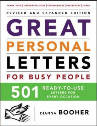 Great Personal Letters for Busy People: 501 Ready-To-Use Letters for Every Occasion  2nd 2006 9780071464987 Front Cover