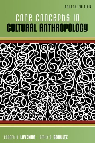 Core Concepts in Cultural Anthropology  4th 2010 edition cover