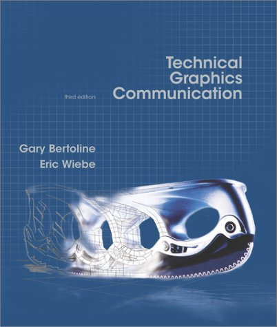 Technical Graphics Communication  3rd 2003 (Revised) edition cover