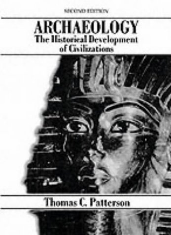 Archaeology The Historical Development of Civilizations 2nd 1993 9780130442987 Front Cover