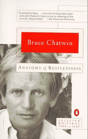 Anatomy of Restlessness Selected Writings 1969-1989  1996 edition cover