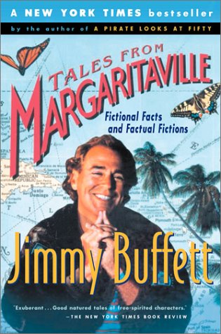 Tales from Margaritaville Fictional Facts and Factual Fictions  2002 (Reprint) edition cover