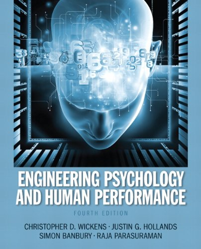 Engineering Psychology and Human Performance  4th 2013 (Revised) edition cover