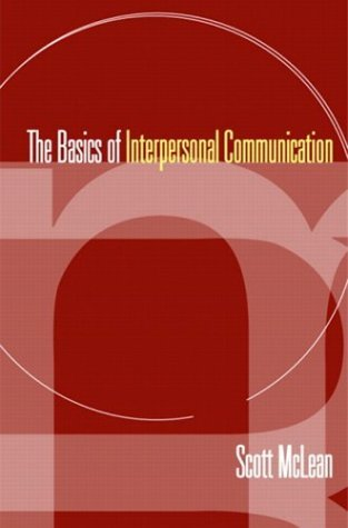 Basics of Interpersonal Communication   2005 edition cover