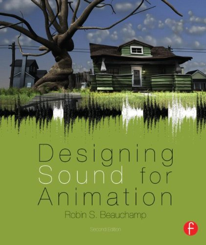 Designing Sound for Animation  2nd 2013 (Revised) edition cover